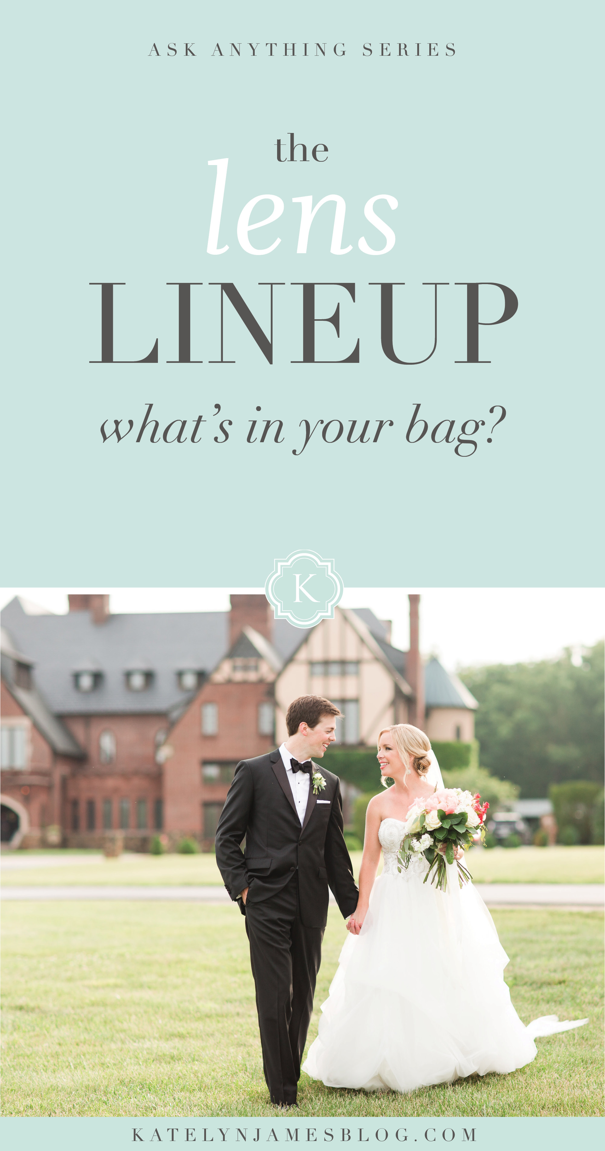 The Lens Lineup | Find Out What You Should Have In Your Bag by Katelyn James Photography