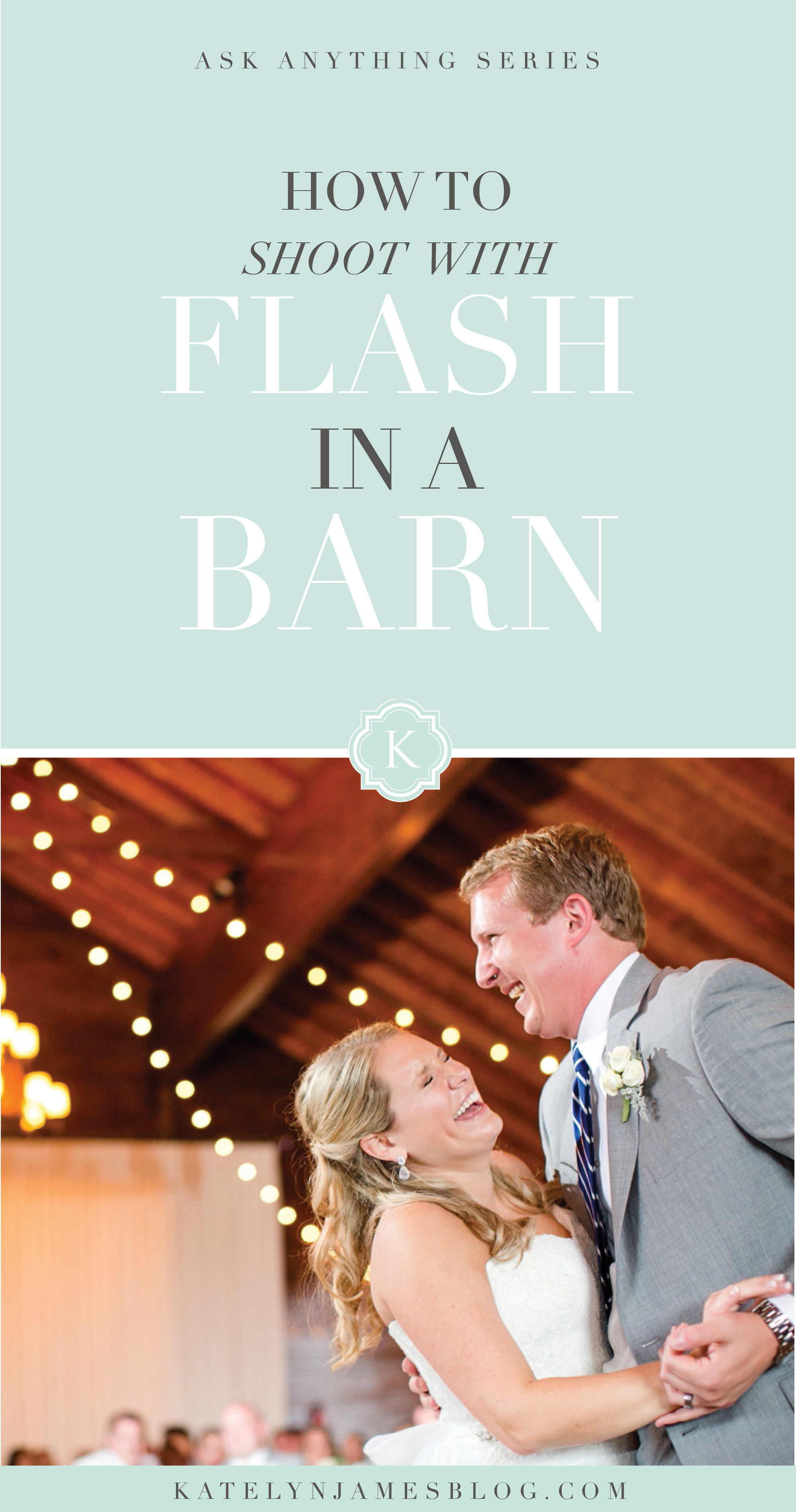 How To Shoot With Flash In A Barn by Katelyn James Photography