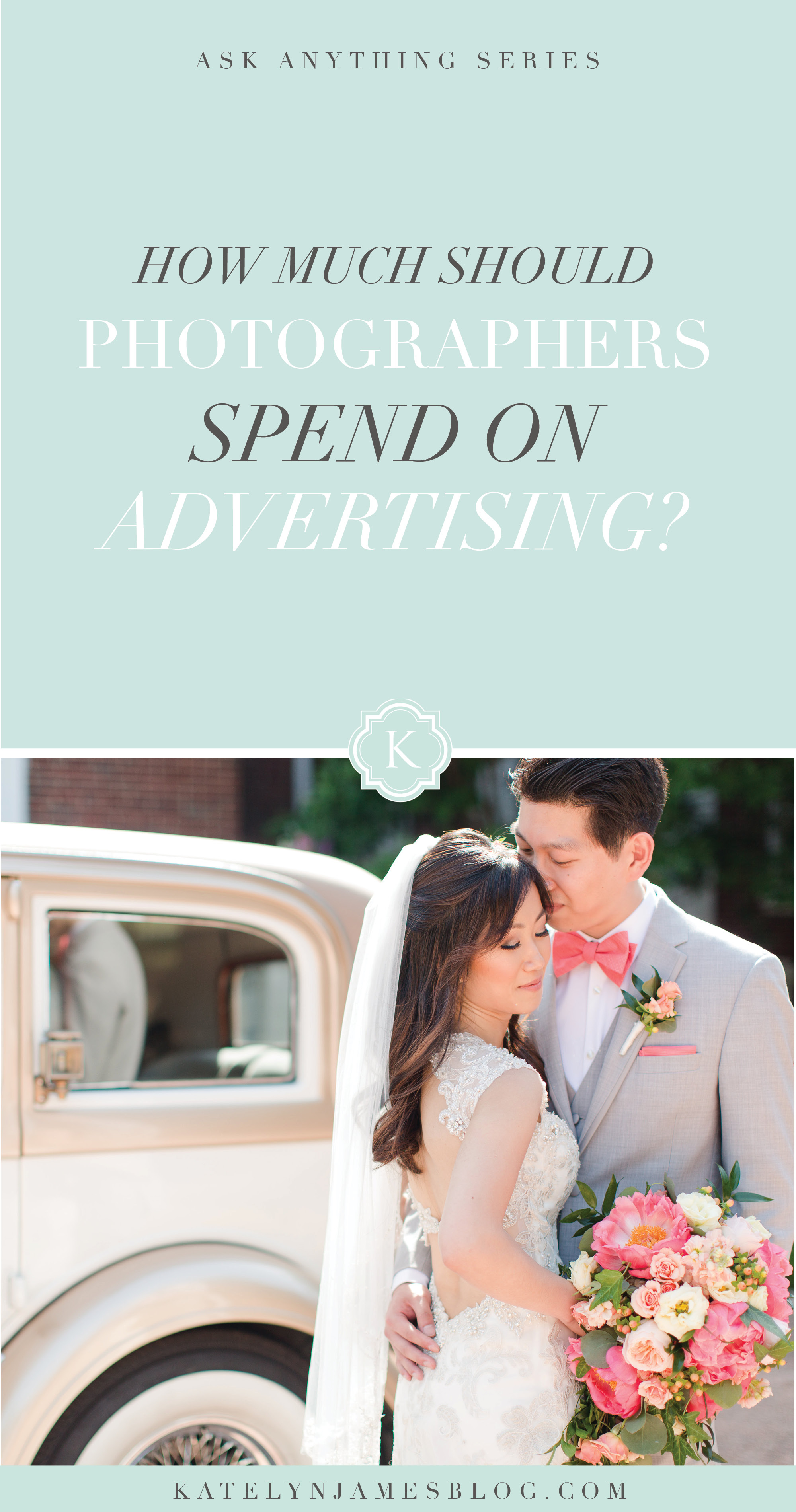 How Much Should Photographers Spend on Advertising? By Katelyn James Photography